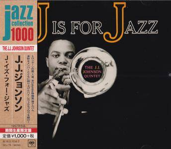 The J. J. Johnson Quintet - J Is For Jazz (1956) {2015 Japan Jazz Collection 1000 Columbia-RCA Series SICJ 79}
