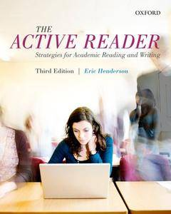 The Active Reader: Strategies for Academic Reading and Writing, 3 edition