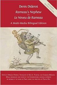Denis Diderot 'Rameau's Nephew' - 'Le Neveu de Rameau': A Multi-Media Bilingual Edition