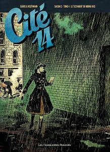 Cité 14 - Saison 2 - Integrale 4 - Le Testament de Norma Riis