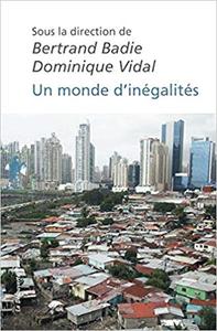 Un monde d'inégalités - Bertrand BADIE & Dominique VIDAL
