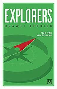 Explorers: Huawei Stories
