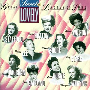 VA - Sweet and Lovely: Capitol's Great Ladies Of Song, Vol. 1 (1992) {Capitol}
