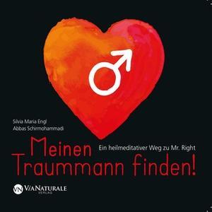 «Meinen Traummann Finden!» by Abbas Schirmohammadi,Silvia Maria Engl