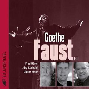 «Faust I+II» by Johann Wolfgang von Goethe