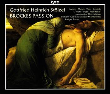 Ludger Remy, Telemann-Kammerorchester Michaelstein - Gottfried Heinrich Stolzel: Brockes-Passion (1998)