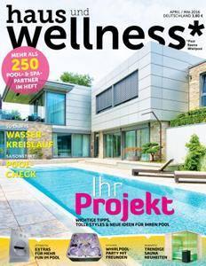 Haus und Wellness* - April/Mai 2016