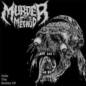 Murder Method - Hide The Bodies (EP) (2019) {Nevik Studios}