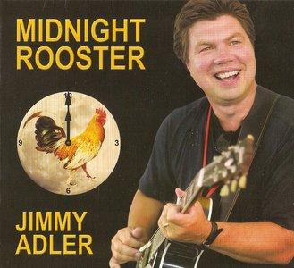 Jimmy Adler - Midnight Rooster (2011)
