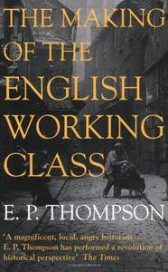 Making Of The English Working Class (Penguin History)(Repost)