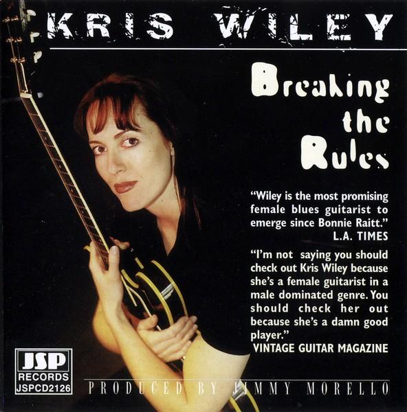 Kris Wiley - Breaking The Rules (1999)