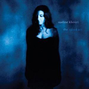 Nadine Khouri - The Salted Air (2017)