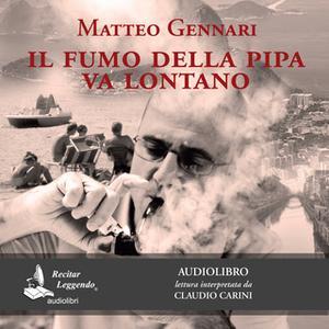 «Il fumo della pipa va lontano» by Matteo Gennari