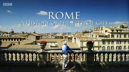 BBC - Rome a History of the Eternal City: Series 1 (2012)
