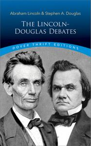 The Lincoln-Douglas Debates (Dover Thrift Editions)