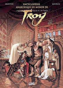 Encyclopédie Anarchique du Monde de Troy - 02 Tomes