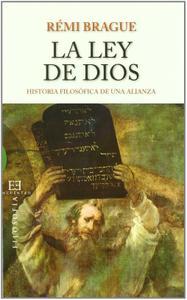 La ley de Dios: Historia filosófica de una alianza