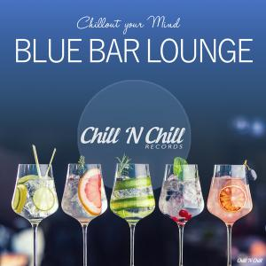 VA - Blue Bar Lounge (Chillout Your Mind) (2019)