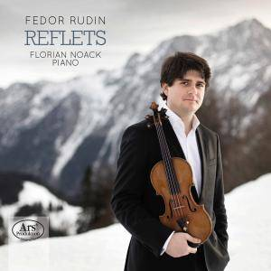 Fedor Rudin & Florian Noack - Reflets (2017)