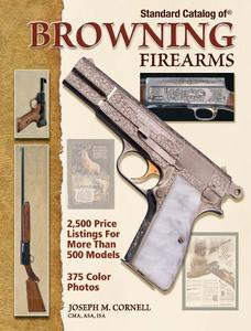 """""""Standard Catalog of"""" Browning Firearms"""