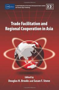 Trade Facilitation and Regional Cooperation in Asia (repost)