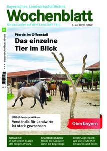 Bayerisches Landwirtschaftliches Wochenblatt Oberbayern - 02. Juni 2021