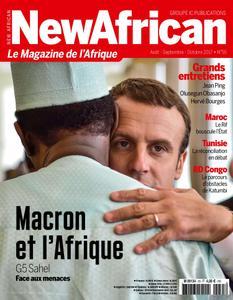 New African, le magazine de l'Afrique - Août - Septembre - Octobre 2017
