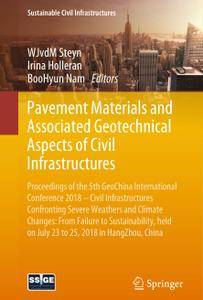Pavement Materials and Associated Geotechnical Aspects of Civil Infrastructures (Repost)
