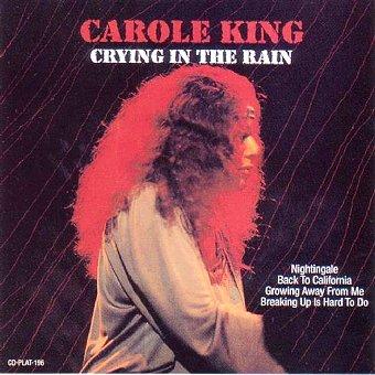 Carole King - Crying in the Rain (2001)
