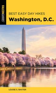Best Easy Day Hikes Washington, D.C. (Best Easy Day Hikes), 2nd Edition