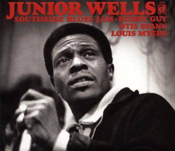 Junior Wells - Southside Blues Jam (1970) Expanded Deluxe Edition 2014