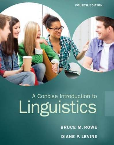 A Concise Introduction to Linguistics, 4 edition