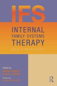 Internal Family Systems Therapy: New Dimensions (Repost)