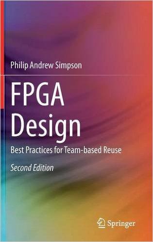FPGA Design: Best Practices for Team-based Reuse (Repost)