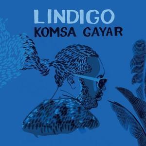 Lindigo - Komsa Gayar (2017)
