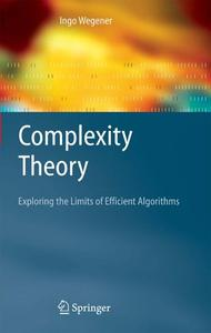 Complexity Theory: Exploring the Limits of Efficient Algorithms (Repost)