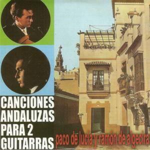 Paco de Lucia & Ramon de Algeciras - Canciones Andaluzas para 2 Guitarras (1967) {2010 Nueva Integral Box Set CD 05of27}