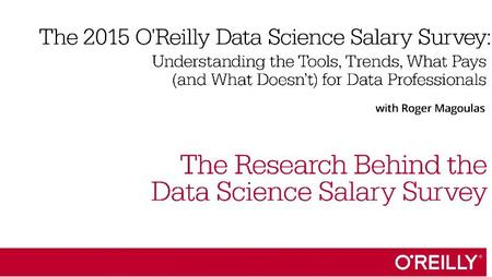 The 2015 O'Reilly Data Science Salary Survey