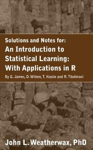 A Solution Manual and Notes for: An Introduction to Statistical Learning