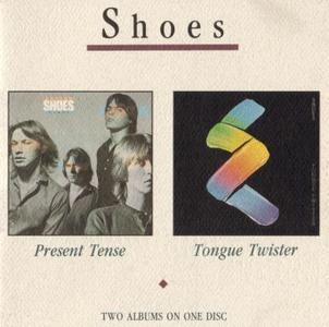 Shoes - Present Tense + Tongue Twister (1979, 1981) {Black Vinyl Records BV 19888 rel 1988}