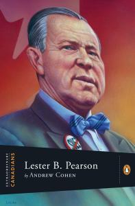 Extraordinary Canadians Lester B Pearson