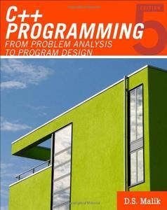 C++ Programming: From Problem Analysis to Program Design  [Repost]