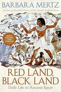 Red Land, Black Land: Daily Life in Ancient Egypt [Repost]