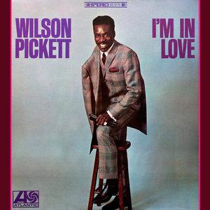 Wilson Pickett - I'm In Love (1968/2012) [Official Digital Download 24-bit/96 kHz]