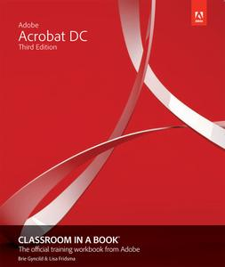 Adobe Acrobat DC Classroom in a Book (3rd Edition)