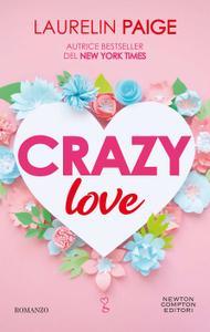 Laurelin Paige - Crazy love