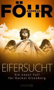 Andreas Föhr - Eifersucht - Rachel Eisenberg Band 2