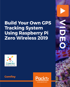 Build Your Own GPS Tracking System Using Raspberry Pi Zero Wireless 2019