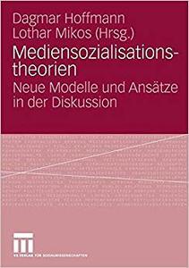 Mediensozialisationstheorien: Neue Modelle und Ansätze in der Diskussion (Repost)