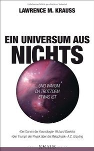 Ein Universum aus Nichts: ... und warum da trotzdem etwas ist (repost)